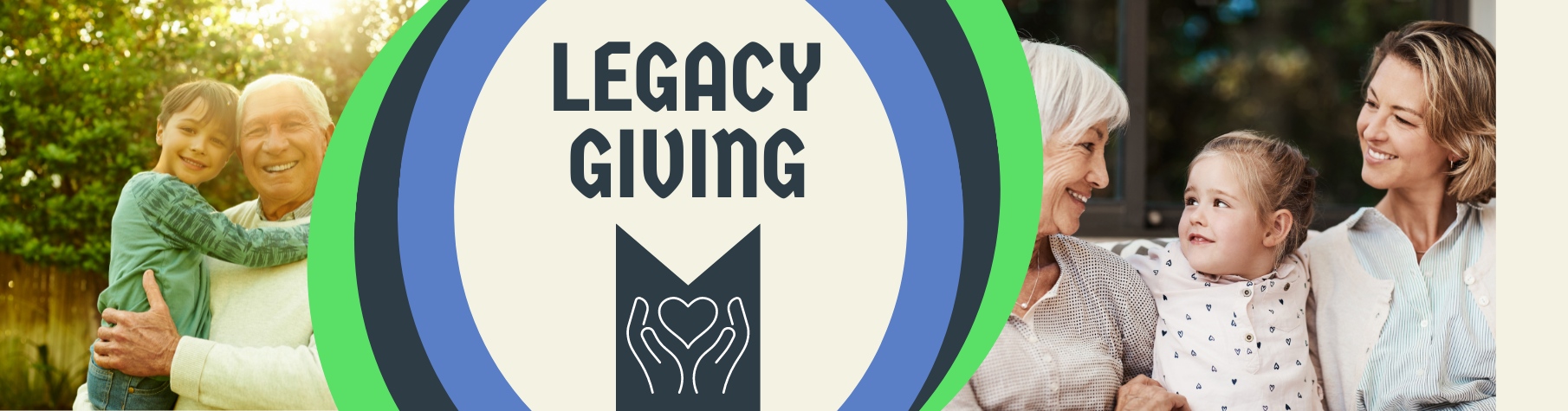 YOUR LASTING LEGACY: SECURING THE FUTURE WELL-BEING OF OUR COMMUNITY